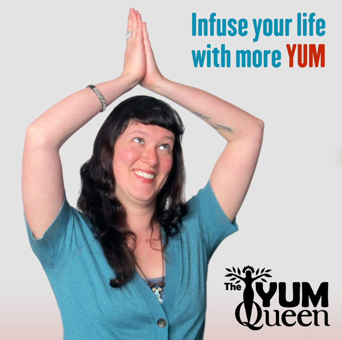 The Yum Queen - Infuse your life with more YUM!