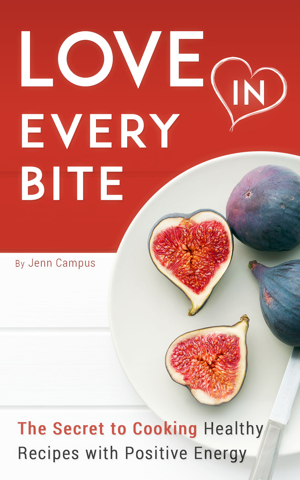 Love in Every Bite - e-Book-Cover-Final